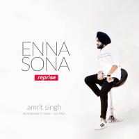 Enna Sona Reprise (feat. Jus Keys) Amrit MP3