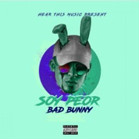Soy Peor - Single - Bad Bunny mp3 download
