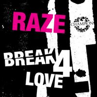 Break 4 Love (Soul Clap Main Mix) Raze