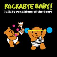 Light My Fire Rockabye Baby!