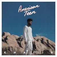 American Teen - Khalid mp3 download