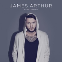 Safe Inside (Mark McCabe Remix) - Single - James Arthur
