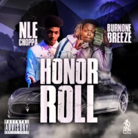 Honor Roll (feat. NLE Choppa) - Single - BurnOne Breeze mp3 download