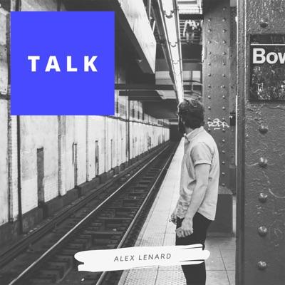 Can We Just Talk - Alex Lenard mp3 download
