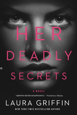Her Deadly Secrets (Unabridged) - Laura Griffin