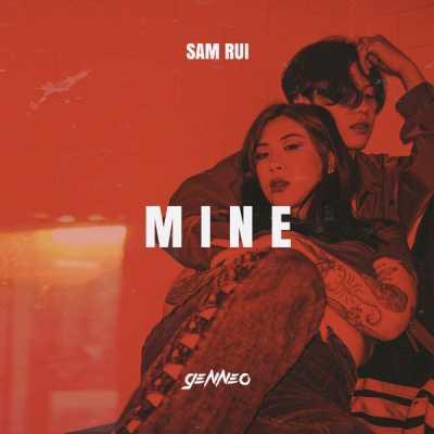梁根榮 & Sam Rui - Mine - Single