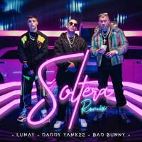 Soltera (Remix) - Single - Lunay, Daddy Yankee & Bad Bunny mp3 download