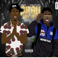 Pray for Me (feat. LIL TJAY) - Single - Izay mp3 download