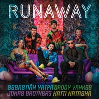 Runaway (feat. Jonas Brothers) - Single - Sebastián Yatra, Daddy Yankee & Natti Natasha mp3 download