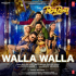 "Nakash Aziz, Neeti Mohan, Nayeem Shah & Nayeem-Shabir - Walla Walla (From ""Pagalpanti"") - Single"