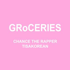 GRoCERIES (feat. TisaKorean & Murda Beatz) - GRoCERIES (feat. TisaKorean & Murda Beatz) mp3 download
