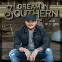 Kaleb Lee - I Dream in Southern (feat. Kelly Clarkson) Mp3