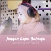 download lagu Woro Widowati Jangan Lupa Bahagia