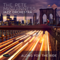 Free Download Pete McGuinness Jazz Orchestra May I Come In Mp3