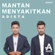 download lagu Adista Mantan Menyakitkan