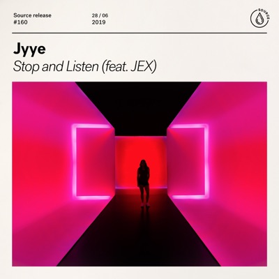 Stop And Listen - JYYE Feat. JEX mp3 download
