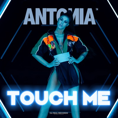 Touch Me - Antonia mp3 download