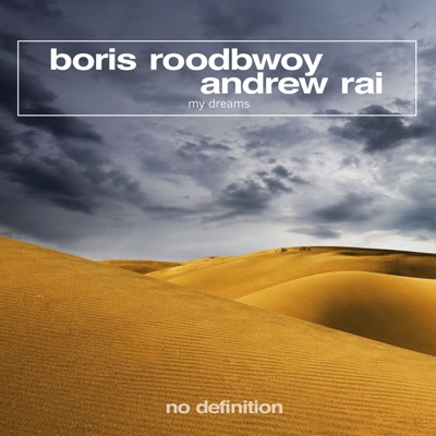 My Dreams (Extended Mix) - Boris Roodbwoy & Andrew Rai mp3 download