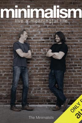 Minimalism: Live a Meaningful Life, Second Edition (Unabridged) - Ryan Nicodemus & Joshua Fields Millburn