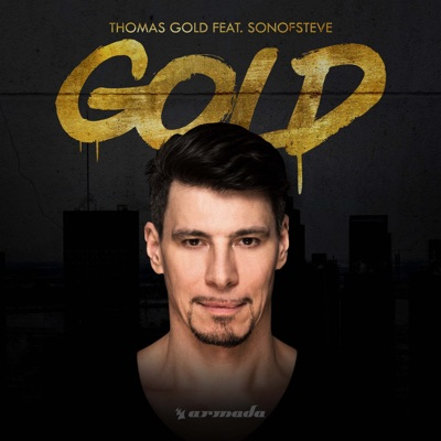 Gold - Thomas Gold Feat. Sonofsteve mp3 download