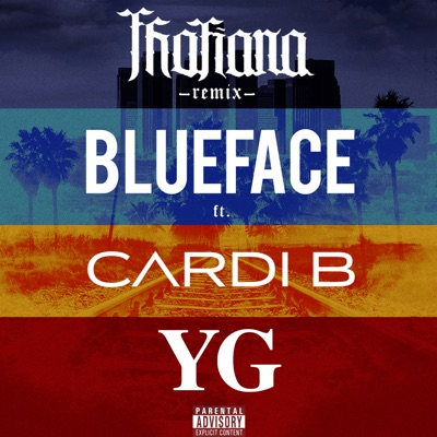 Thotiana (Remix) Thotiana (Remix) [feat. Cardi B & YG] - Single - Blueface mp3 download