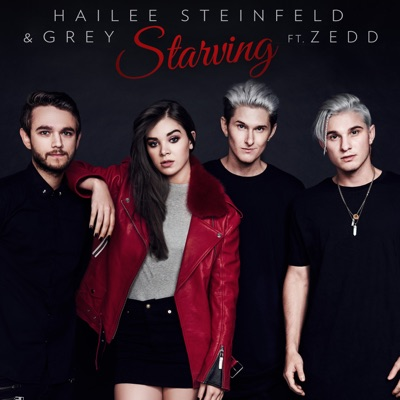 Starving - Hailee Steinfeld & Grey Feat. Zedd mp3 download