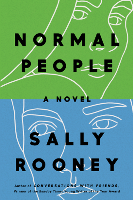 Normal People: A Novel (Unabridged) - Sally Rooney