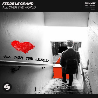 All Over The World - Fedde Le Grand mp3 download