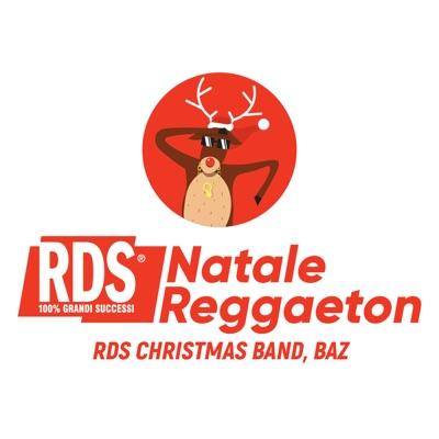 Natale Reggaeton - BAZ & RDS Christmas Band mp3 download