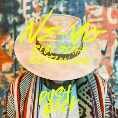 Push Back - Ne-Yo, Bebe Rexha & Stefflon Don mp3 download