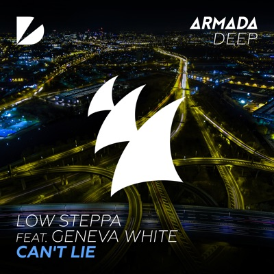 Can't Lie - Low Steppa Feat. Geneva White mp3 download
