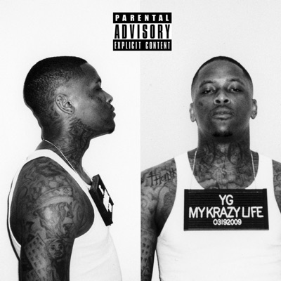 -My Krazy Life (Deluxe Edition) - YG mp3 download