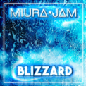 Free Download Miura Jam Blizzard (From
