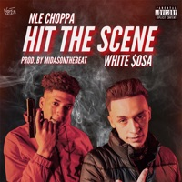 Hit the Scene (feat. NLE Choppa) - Single - White $osa mp3 download