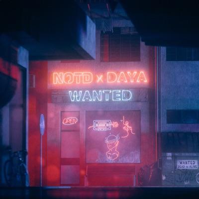 Wanted - NOTD & Daya mp3 download