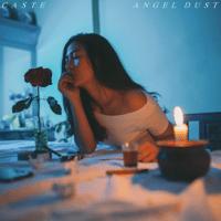 Casté - Angel Dust