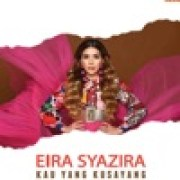 download lagu Eira Syazira Kau Yang Ku Sayang