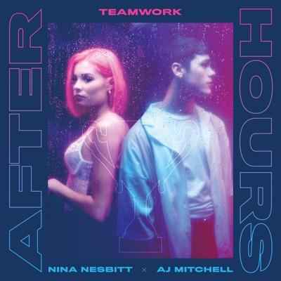 Afterhours - Teamwork., Nina Nesbitt & AJ Mitchell mp3 download