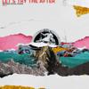 Broken Social Scene - Let's Try the After (Vol. 1) - EP  artwork