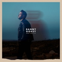 Haven't Seen It Yet - Single - Danny Gokey