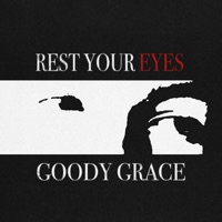 Rest Your Eyes - Single - Goody Grace mp3 download