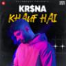 KR$NA - Khauf Hai