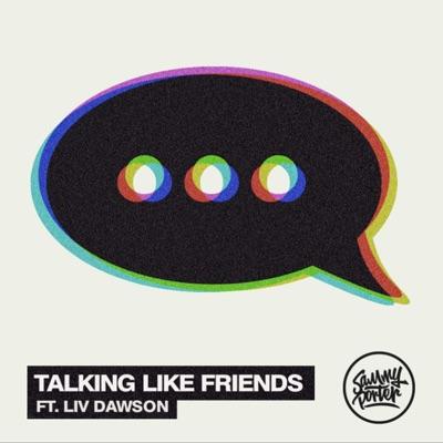 Talking Like Friends - Sammy Porter Feat. Liv Dawson mp3 download