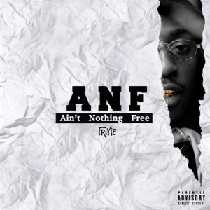 ANF: Ain't Nothing Free - ANF: Ain't Nothing Free mp3 download