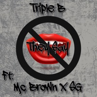 They Say (feat. Mc Brown & SG) - Single - Triple-B mp3 download