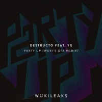 Party Up (feat. YG) [Wuki's GTA Remix] - Single - Destructo mp3 download