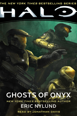 HALO: Ghosts of Onyx (Unabridged) - Eric Nylund