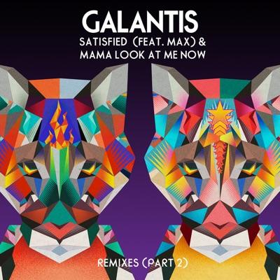 Satisfied (Sagan Remix) - Galantis Feat. MAX mp3 download