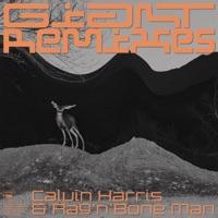 Giant (Remixes) - Calvin Harris, Rag'n'Bone Man mp3 download