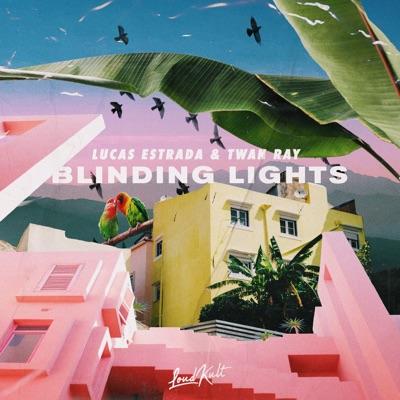 Blinding Lights - Lucas Estrada & Twan Ray mp3 download